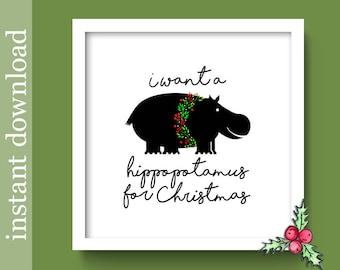 Hippopotamus for Christmas, Christmas printable, Christmas wall art, Christmas cute, funny Christmas print, Hippopotamus song