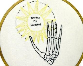 You Are My Sunshine - Skeleton - Embroidery - Sunshine - Wall Art - Art Decor