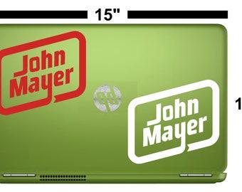 """John Mayer 5.25"""" Die Cast Vinyl Decal Stickers for Indoor & Outdoor use"""