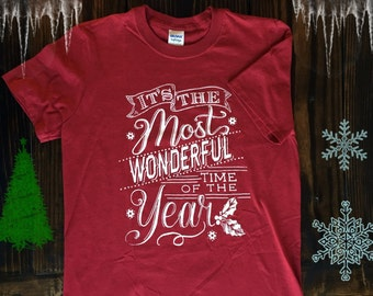 Most Wonderful Time of the Year - Christmas - TShirt