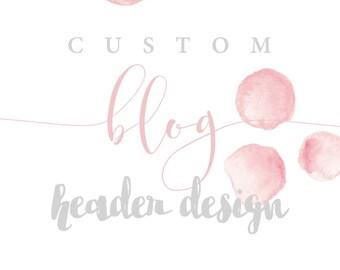 Custom Blog Header Design for Blogger/Wordpress/Any Blogging Platform!