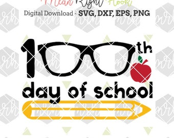 100th Day of School Svg, 100 Days of School Svg, Nerdy Svg, Teacher Svg, INSTANT DOWNLOAD designs for cutting machines - svg, png, dxf, eps