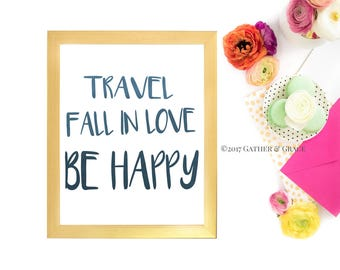 Gallery Wall Prints, Travel, Fall in Love, Be Happy, Inspirational Wall Art, Watercolor Art, Gallery Wall Decor, Printable Art, Motivational