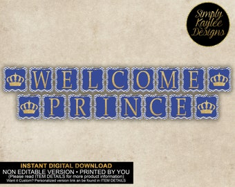 INSTANT DOWNLOAD Welcome Prince Sign