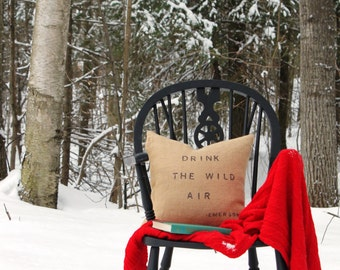 Rustic burlap pillow cover - Emerson -Drink the Wild Air