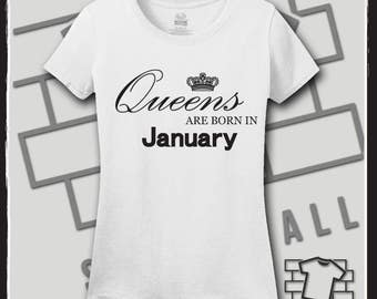 Queens are born in January, January Birthday Shirt, January Birthday Gift, Queens are born in January svg, Birthday Shirt, Birthday Gift