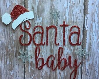 Santa Baby Iron on Decal/ DIY Santa Baby Shirt/ DIY Santa Baby Bodysuit/ DIY Santa Baby Tee
