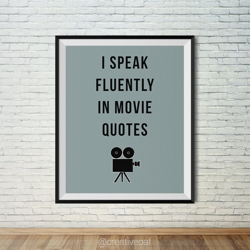 Movie Quotes Wall Art : I speak fluently in movie quotes funny wall art by