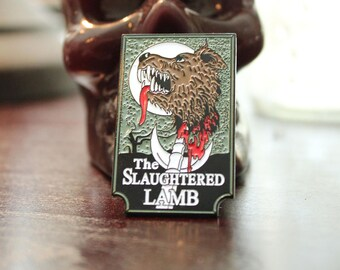 The Slaughtered Lamb Pub Enamel Pin; Horror Movie Pin; Collectible Pin