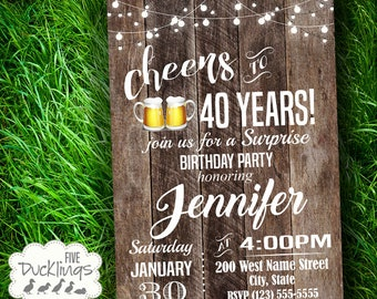 Cheers to 40, 30, 50 any years Invitation, Digital Rustic Wood invite, Surprise Birthday party, Printable Digital Invitation, A244