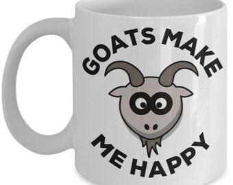 Funny Goat Coffee Mug Gifts - Goats Make Me Happy