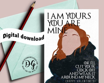 Printable Game of Thrones Valentine's card, Ygritte Valentine's card, Ygritte Jon Snow, I am yours, you know nothing, love card for him