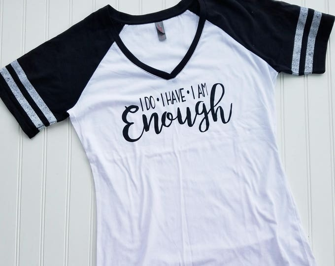 Featured listing image: I Do, I Have, I Am Enough Football Sleeve Tee