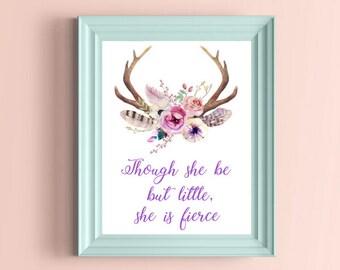 Though She Be She Be But Little She Is Fierce Print, Floral Deer Antlers Print, She Is Fierce, Deer Antlers Printable, Nursery Printable