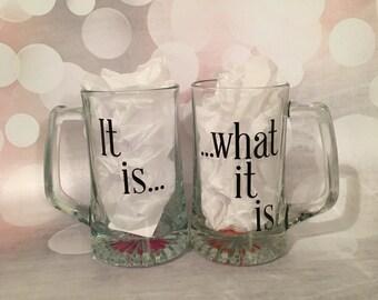 It is what it is mug set