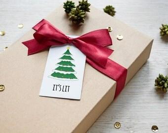 It's Lit, Printable Gift Tags, Set of 6, Instant Download, Printable Christmas, Christmas Printable, Quote Art, Gift Tags, Digital Printable