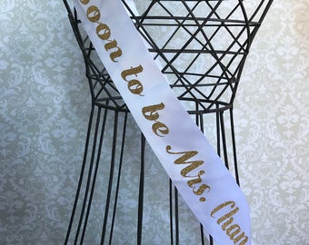 Simple Soon to be Mrs. Personalized Bridal shower/ bachelorette party sash