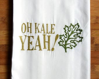 Custom 100% Ringspun Cotton Vintage Style Flour Sack Tea Towel Dish Cloth - Oh Kale Yeah - Gift Idea