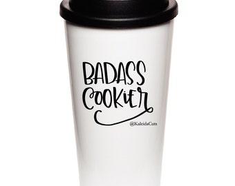 Badass Cookier 16oz To-Go Mug - Handwash Only