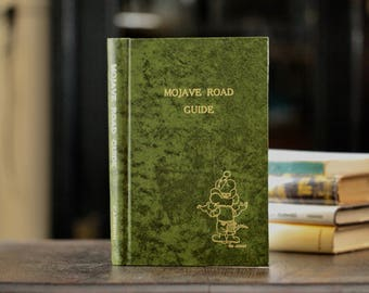 Mojave Road Guide, Dennis G. Casebier, and the Friends of the Mojave Road, 1986