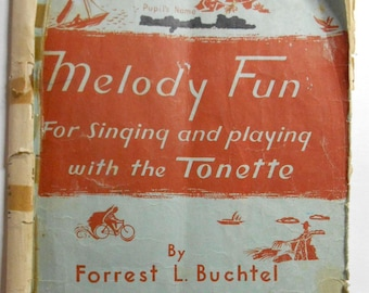 Vintage 1963 Melody Fun for Singing and Playing with the Tonette flute SHEET MUSIC book recorder instrument by Forrest L Buchtel
