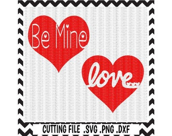 Hearts Svg, Valentine Svg, Be Mine, Love Svg, Png, Dxf, Cutting File For Cricut and Silhouette Cameo.