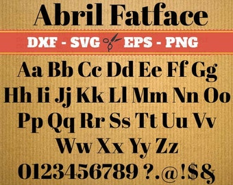 Abril Fatface Fonts downloads svg; Svg, Dxf, Eps, Png; Silhouette fonts, Cursive font svg, Dxf font, font svg, Cricut, Dxf files, Studio