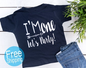 I'm One Let's Pary Birthday Shirt,First Birthday Shirt,1st Birthday Shirt, Wild One, First Birthday Boy  ©