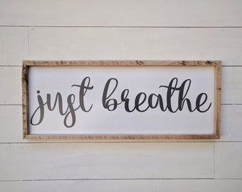 Just Breathe sign, hand painted wall hanging sign for home