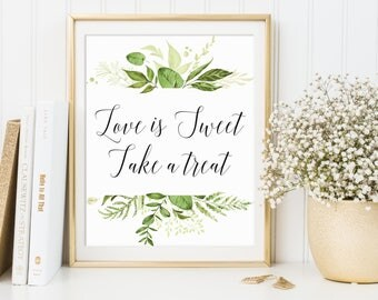 Love Is Sweet Take A Treat, Love Is Sweet Sign, Favor Table Sign, Bridal Shower Sign, Wedding Favors Sign, Favors Printable, Greenery Favor