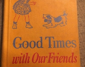"""Vintage """"Good Times with Our Friends"""" Children's Book"""