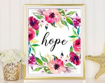 Hope Prints, Hope Wall Art, Hope Decor, Hope Printable, Hope Print, Floral Hope Print, Hope Wall Decor, Faith Hope Love Wall Art, Hope Art