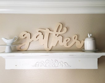 3 foot Cursive Wood Gather Sign