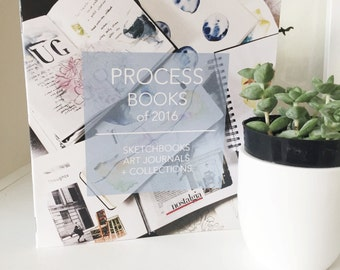 Process Books of 2016 Zine   A Catalog of my 2016 Sketchbooks + Art Journals   Photography Book   Printed Zine