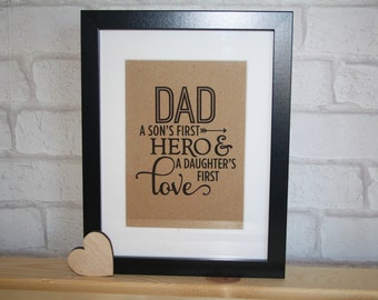 Dad a sons first hero & a daughters first love frame / fathers day frame / sons first hero / daughters first love