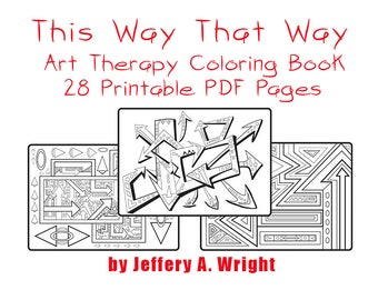 This Way That Way Adult Coloring Book PDF printable -Instant Download E-Book by Jeff Wright aka MonkTheArtist