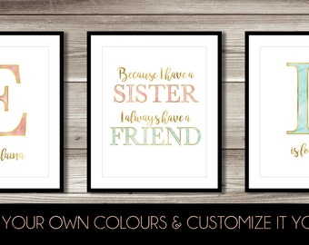 Sisters Wall Art Print; Because I Have a Sister I Always Have a Friend; digital print; watercolour initials; gold foil