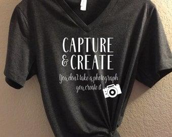 Capture & Create - Bella Canvas Unisex Tee, Photographer Shirt, Camera Shirt, Photography, Gift for Photographer, travel tee, photograph tee