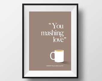 "Yorkshire Print / ""You mashing love"""