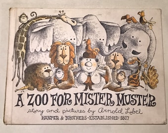 A Zoo for Mister Muster, Arnold Lobel, 1962