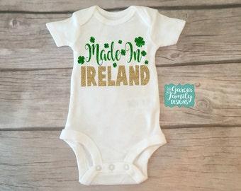 First St Patricks Day, St Patricks Day Baby, Made in Ireland, Ireland, St Patricks Day, LONGSLEEVE OR SHORTSLEEVE, Born in Ireland Baby