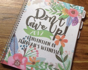 Don't Give Up! JW Convention Notebook 8.5 x 11"