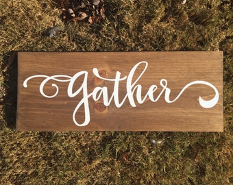 24X9 GATHER wood sign