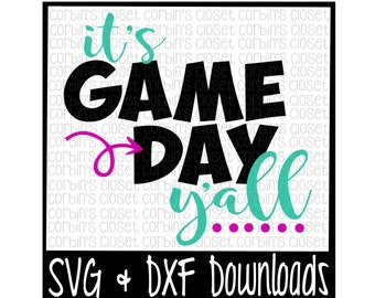 Game Day SVG * It's Game Day Y'all Cut File - SVG & DXF Files - Silhouette Cameo, Cricut