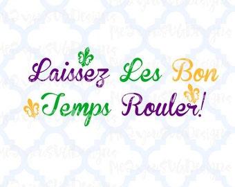 Laissez Les Bon Temps Rouler SVG,EPS,PNG,Studio