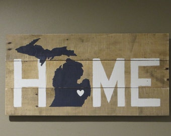"Michigan Home Pallet Wood Sign - Pallet Sign 10"" X 20"""