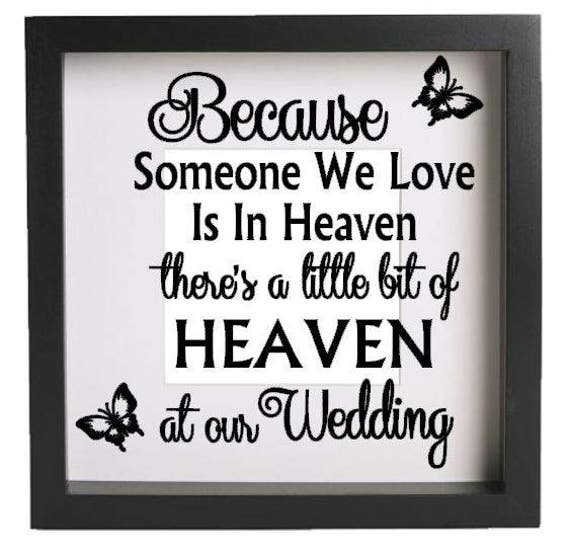 Because Someone We Love Wedding Vinyl Decal Sticker Fits
