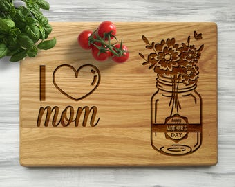 Mothers Day Gift I love Mom Gifts for Mom Gift from Kids Personalized Cutting Board Custom Engraved Cutting Board Gift for Her Gift for Wife