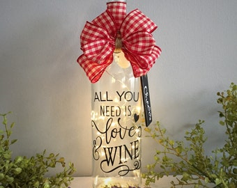 Battery Operated Wine Bottle Light with Fun Saying / Country Home Decor for Wine Lovers / Engagement Gift / Gift for Her / Bestfriend Gift