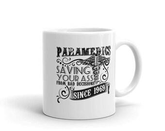 "Paramedic Coffee Mug ""saving Your A** Since 1969"" Funny Medic Gift Idea"